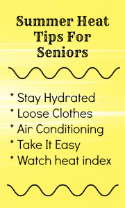 Summer Heat Tips For Seniors