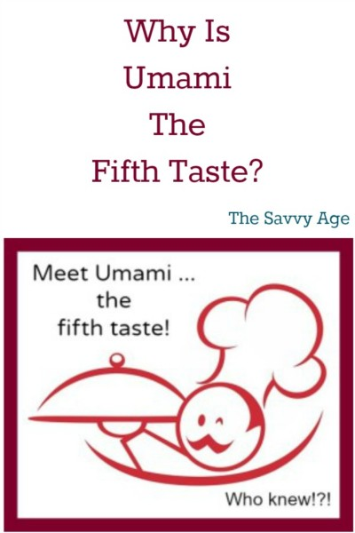 Umami is the fifth taste. Find out what is umami and umami rich foods.