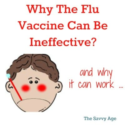 Why Flu Vaccine Is Not Effective & Why It Can Be