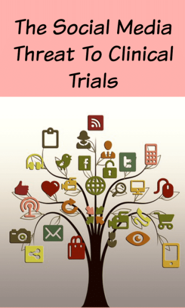 Social Media Can Jeopardize Clinical Trials