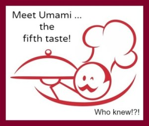 Meet Umami The Fifth Taste