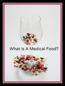 What is a medical food? Advantages and disadvantages of 'medical foods'.
