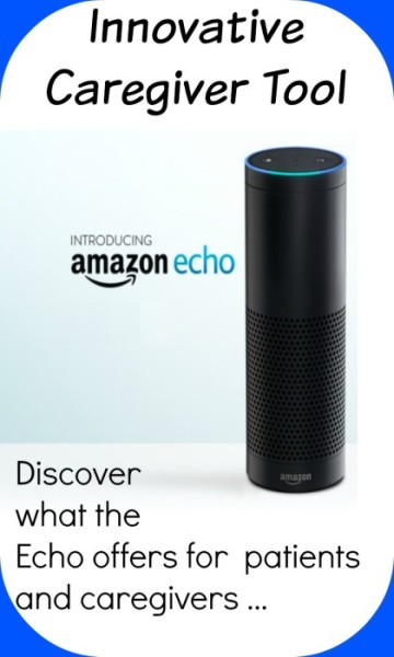 Amazon Echo opens opportunities for caregivers and patients.