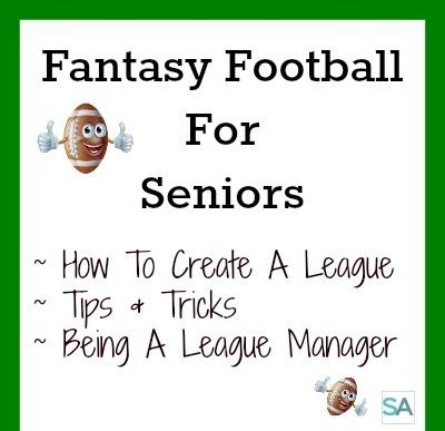 How To Create Fantasy Football League For Seniors