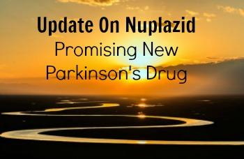 Nuplazid Update For Parkinson's Drug