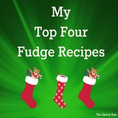 Oh Fudge! My Top Four Fudge Recipes