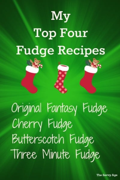 Oh Fudge! My top four fudge recipes including the Original Fantasy Fudge recipe.