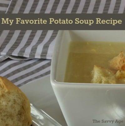 My Favorite Potato Soup Recipe
