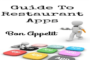 Guide To Restaurant Apps