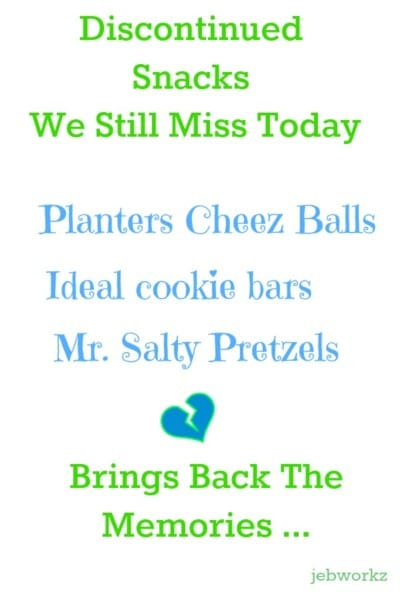 Discontinued snacks we love but miss!