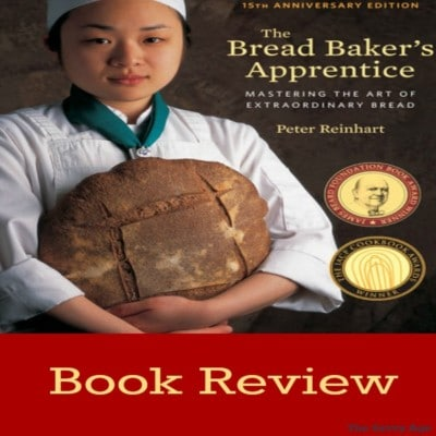 Book Review: The Bread Baker's Apprentice