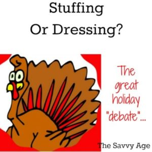 You Say Stuffing? I Say Dressing?