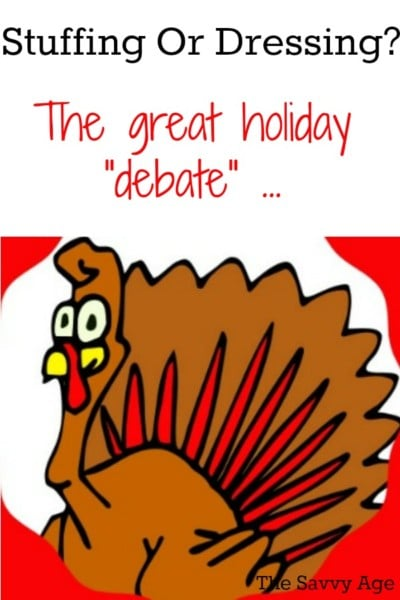 Dressing or Stuffing? The great holiday debate!