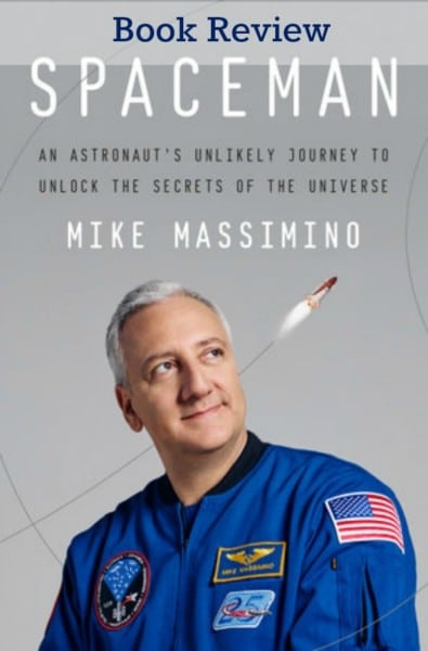 Book Review: Spaceman by Massimino. Biography fans will be inspired and entertained by Massiminos's journey to become an astronaut and his career in the space program.
