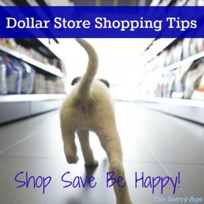 Dollar Store Shopping Tips: Save Shop Be Happy!