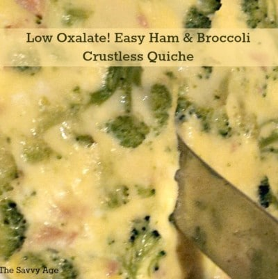 Low Oxalate Ham And Broccoli Crustless Quiche