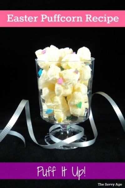 Puff It Up! Yummy no bake Easter Puffcorn recipe!