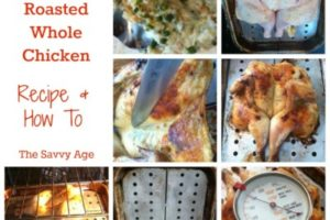 My Best Oven Roasted Whole Chicken: Recipe & How To!