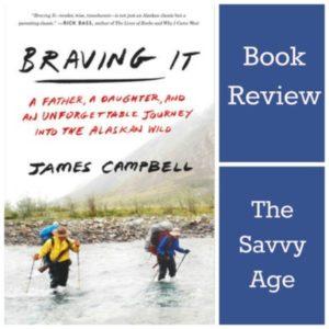 Book Review: Braving It – An Alaskan Adventure