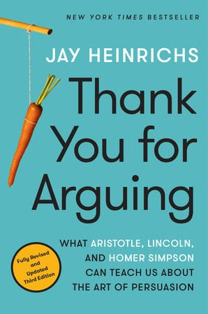 Book review of Thank You For Arguing by Jay Heinrich