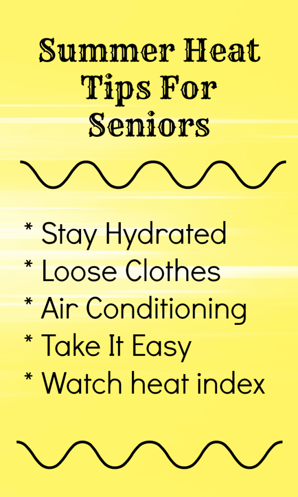 Summer heat tips seniors
