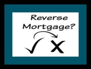 Should An Aging Parent Consider A Reverse Mortgage ?
