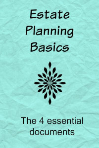 The 4 essential documents for an Estate Plan.