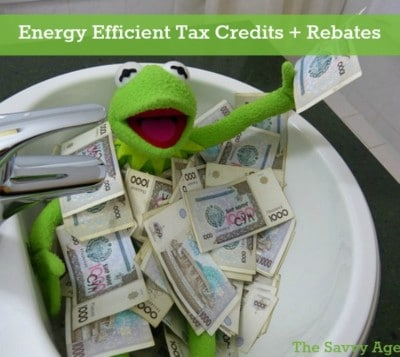 Be Green & Save! Find Energy Tax Credits & Rebates