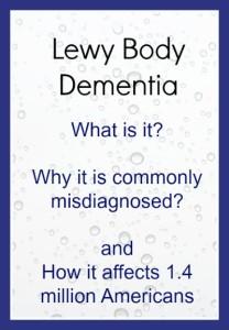 Lewy Body Dementia Affects 1.4 Million Americans