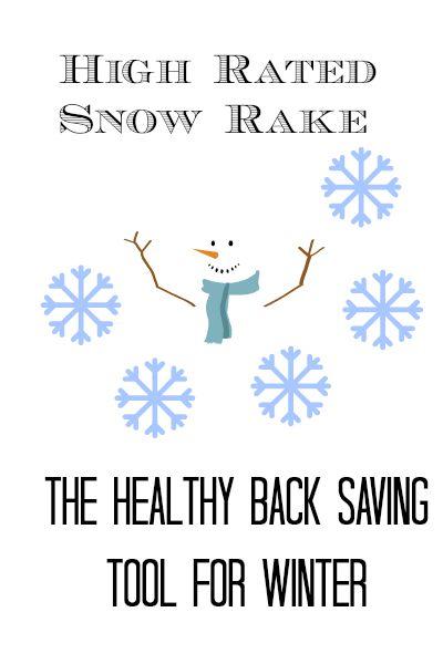 Snow rake ranks high for healthy snow management!