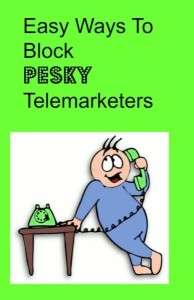 Easy ways to stop telemarketers.