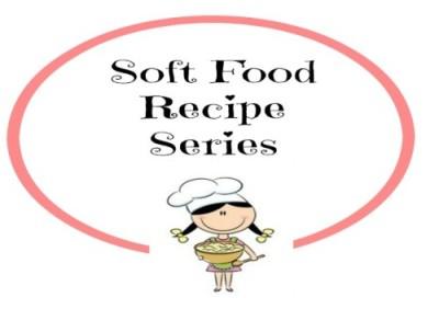 Soft Food Recipes