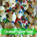 Christmas Puffcorn recipe!
