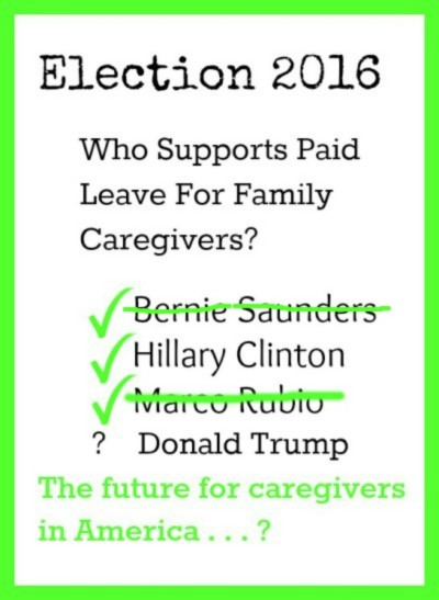 Where do the presidential candidates stand on paid family caregiver leave?