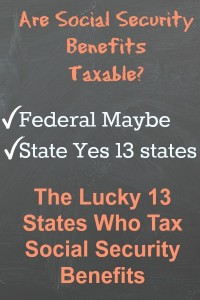 Does your state tax Social Security benefits? The unlucky 13 states.
