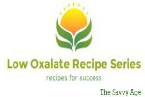 Low Oxalate Recipe Series