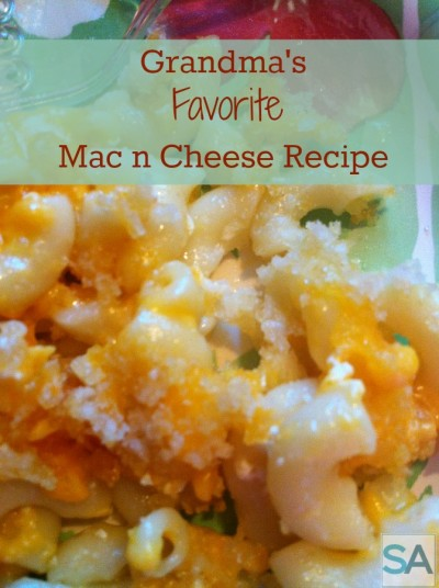 Grandma's Favorite Mac n Cheese recipe. Easy, quick flexible family recipe.