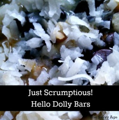 Scrumptious Hello Dolly Bar recipe. Noone can eat just one!