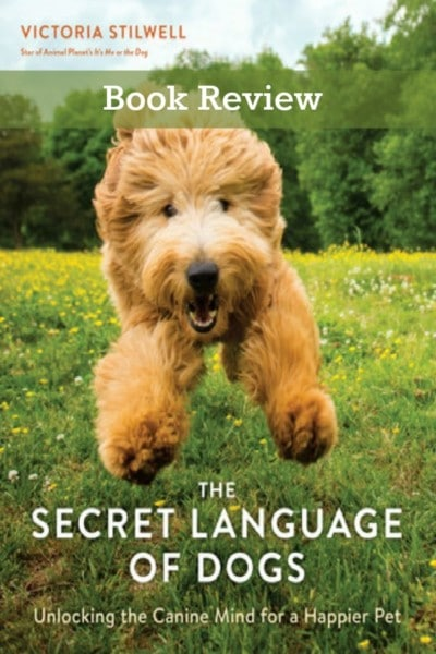 Book Review: The Secret Language Of Dogs. A wonderful and informative gift for any dog lover.