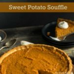 Yummy side dish! Sweet potato souffle is easy to make, easy to bake and easy to serve with entrees!