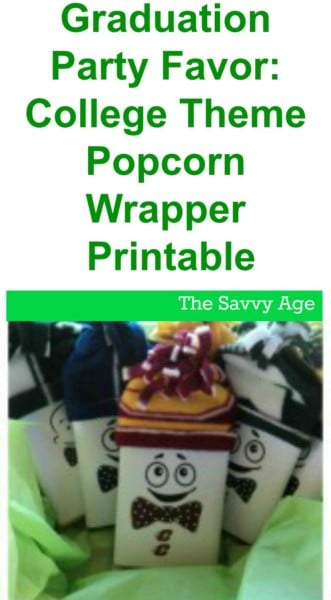 Fun Graduation Party Favor: Printable popcorn wrapper for your guests and favorite graduate!