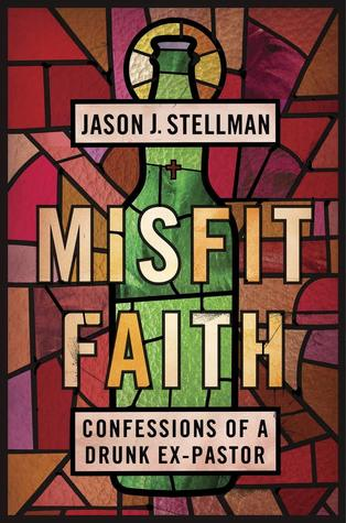 Book Review: Misfit Faith by Jason Stellman