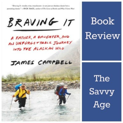 Book Review: Braving It – An Alaskan Adventure