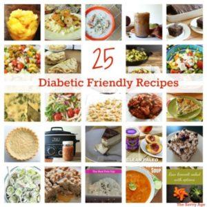 25 Diabetic Friendly Recipes