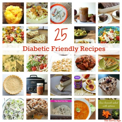 25 Diabetic Friendly Recipes