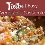 Tiella recipe: layered zucchini and cheese casserole