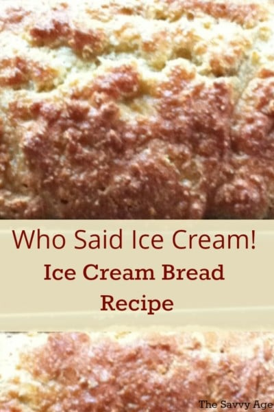 Easy Ice Cream Bread recipe is a 2 ingredient wonder!