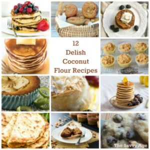 Twelve Coconut Flour Recipes To Enjoy!