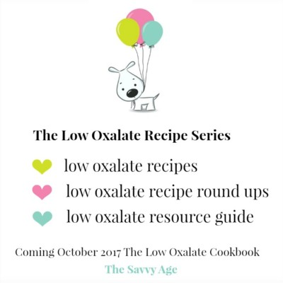 Low Oxalate Recipes And Low Oxalate Menu Ideas