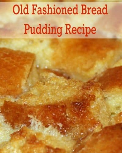 Old Fashioned Bread Pudding Recipe - Oh